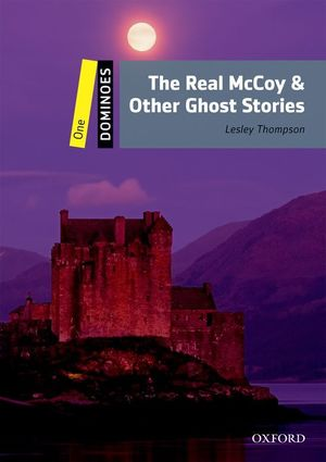 DOMINOES 1. THE REAL MCCOY & OTHER GHOST STORIES PACK