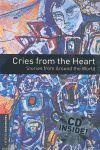 OXFORD BOOKWORMS 2. CRIES FROM THE HEART. STORIES FROM AROUND THE WORLD CD PACK