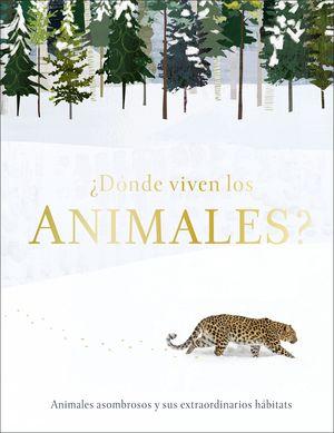 ¿DÓNDE VIVEN LOS ANIMALES?