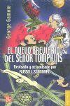 EL BREVIARIO DEL SEÑOR TOMPKINS : EN EL PAÍS DE LAS MARAVILLAS Y LA INVESTIGACIÓ