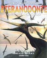 DINO HISTORIAS:  PTERANODONTE