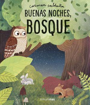 BUENAS NOCHES, BOSQUE