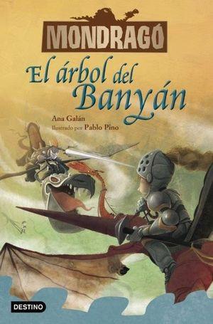 MONDRAGO 4. EL ARBOL DEL BANYAN