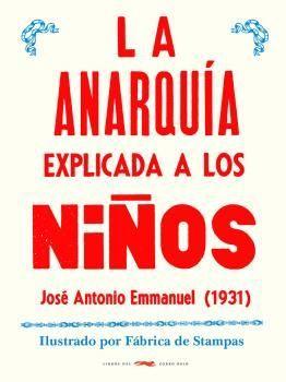 ANARQUÍA EXPLICADA A LOS NIÑOS, LA
