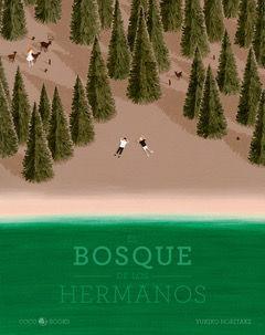 EL BOSQUE DE LOS HERMANOS