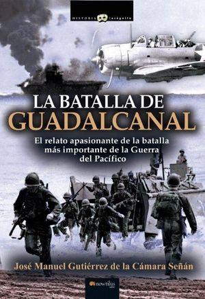 LA BATALLA DEL GUADALCANAL
