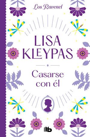 CASARSE CON EL (LOS RAVENEL 2)