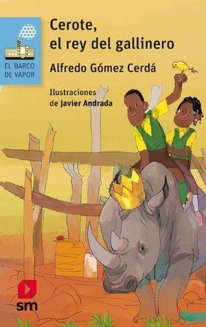 BVA CEROTE EL REY DEL GALLINERO