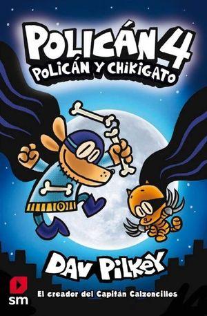 POLICAN, 4. POLICAN Y CHIKIGATO (DE 7 A 9 AÑOS) (COMIC)