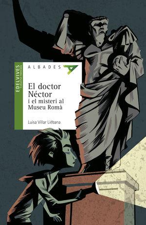 EL DOCTOR NÉCTOR I EL MISTERI AL MUSEU ROMÀ