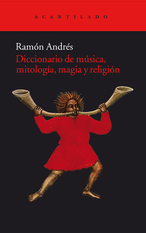 DICCIONARIO DE MUSICA MITOLOGIA MAGIA Y RELIGION AC-255