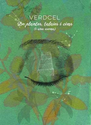 DE PLANTES, TALAIES I CIMS (I UNA AROMA)