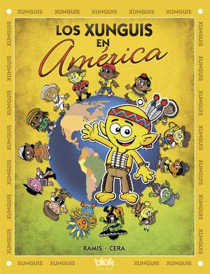 LOS XUNGUIS EN AMERICA - XUNGUIS Nº 27