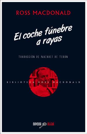 EL COCHE FÚNEBRE A RAYAS