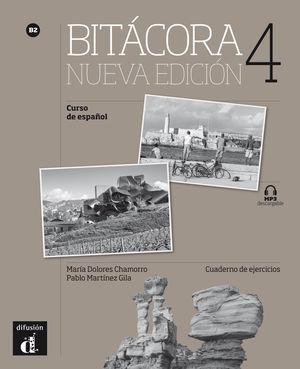 BITÁCORA 4 NUEVA EDICIÓN. CUADERNO DE EJERCICIOS. B2