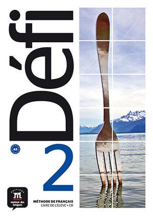 DÉFI 2 LIVRE DE L´ÉLÈVE + CD