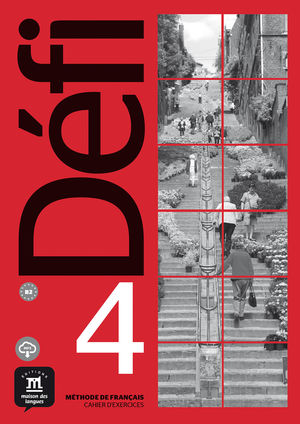 DÉFI 4 - CAHIER D'EXERCICES. B2
