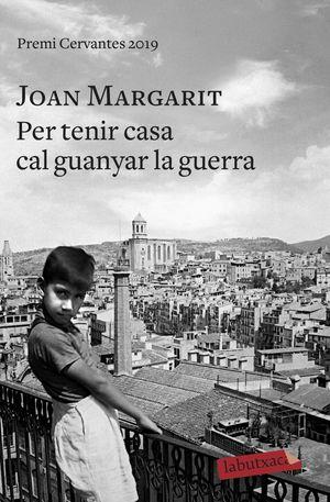 PER TENIR CASA CAL GUANYAR LA GUERRA