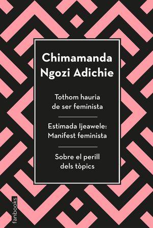TOTHOM HAURIA DE SER FEMINISTA, ESTIMADA IJEAWELE I SOBRE EL PERILL DELS TÒPICS