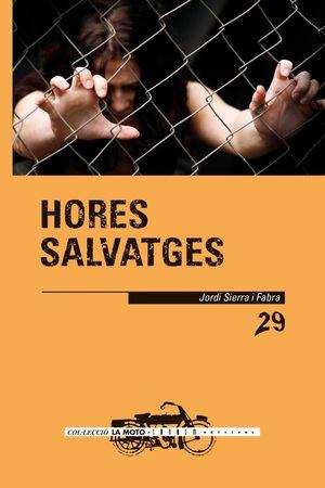 HORES SALVATGES