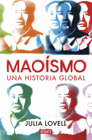 MAOÍSMO. UNA HISTORIA GLOBAL