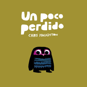 UN POCO PERDIDO (LIBRO DE CARTÓN)
