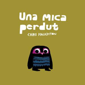 UNA MICA PERDUT (LIBRO DE CARTÓN)