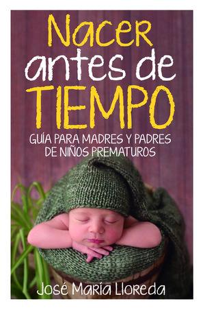 NACER ANTES DE TIEMPO
