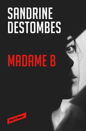 MADAME B