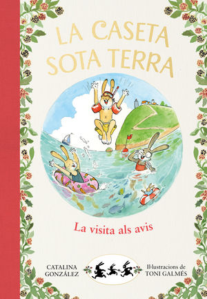LA VISITA ALS AVIS (LA CASETA SOTA TERRA 4)