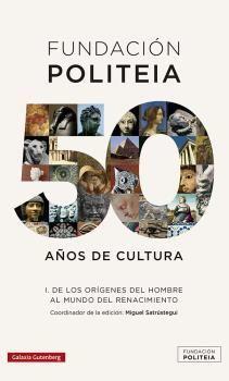 FUNDACIÓN POLITEIA I 50 AÑOS DE CULTURA
