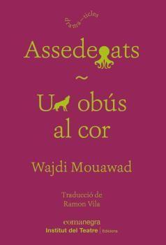 ASSEDEGATS / UN OBUS AL COR