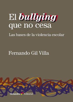 BULLYING QUE NO CESA, EL