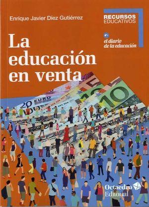EDUCACIÓN EN VENTA, LA