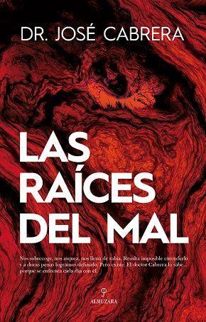 LAS RAICES DEL MAL