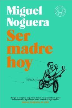 SER MADRE HOY