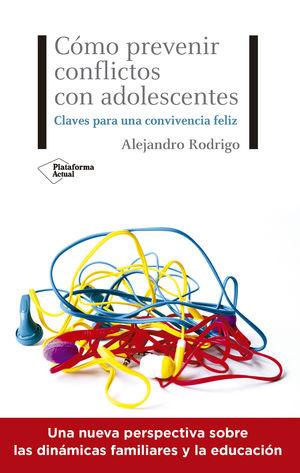 CÓMO PREVENIR CONFLICTOS CON ADOLESCENTES
