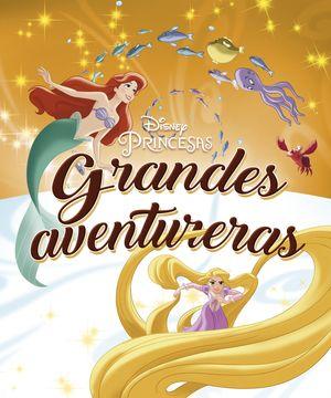 PRINCESAS. GRANDES AVENTURERAS. RECOPILATORIO CUEN