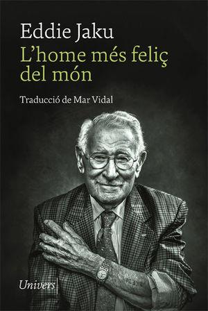 L'HOME MÉS FELIÇ DEL MÓN