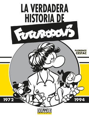 LA VERDADERA HISTORIA DE FUTURÓPOLIS
