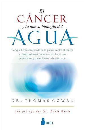 EL CANCER Y LA NUEVA BIOLOGIA DEL AGUA