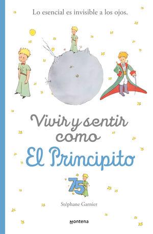 VIVIR Y SENTIR COMO EL PRINCIPITO