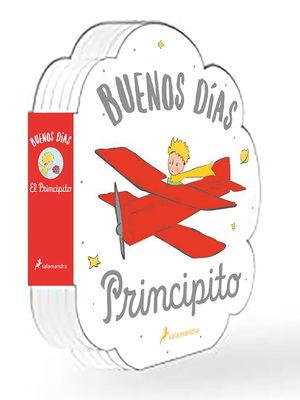 IBUENOS DIAS, PRINCIPITO!