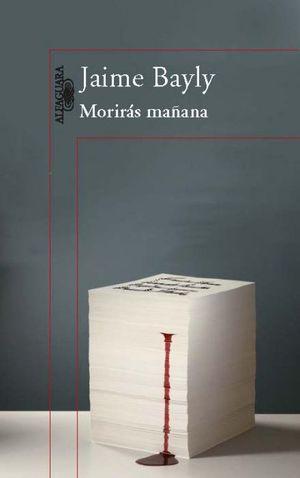 MORIRÁS MAÑANA (TRILOGÍA)