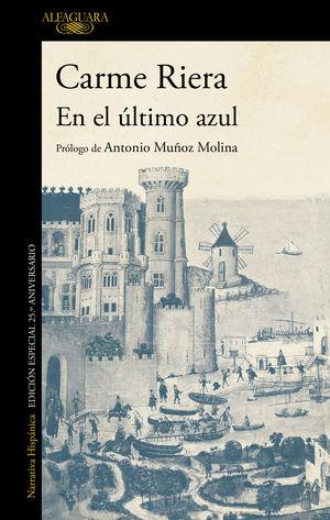 EN EL ÚLTIMO AZUL (EDICIÓN CONMEMORATIVA POR EL 25º ANIVERSARIO DE LA PUBLICACIÓ