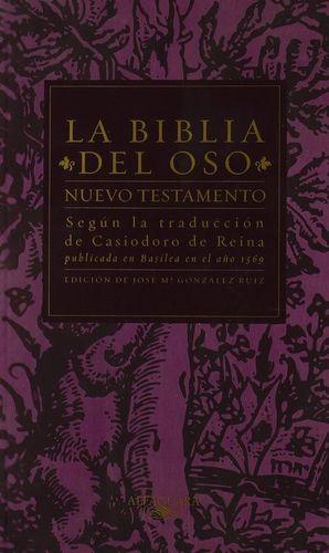 LA BIBLIA DEL OSO. NUEVO TESTAMENTO