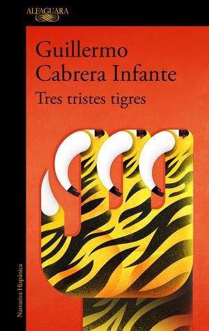 TRES TRISTES TIGRES