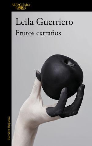 FRUTOS EXTRAÑOS (EDICIÓN AMPLIADA)