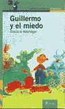 GUILLERMO Y EL MIEDO