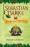 SEBASTIAN DARKE 3. PRINCIPE DE LOS EXPLO